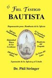 El Fiel Testigo Bautista