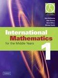 International Mathematics 1 For The Middle Years