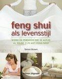 Feng shui als levensstijl