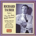Richard Tauber Vol 2 - I'm in Love with Vienna