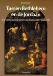 Tussen bethlehem en de jordaan