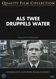 Als Twee Druppels Water