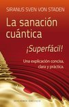 Sanacion Cuantica Superfacil!