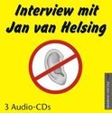 Interview mit Jan van Helsing. 3 Audio CDs