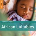 The Rough Guide to African Lullabies