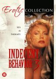 Indecent Behavior 3