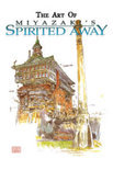 Spirited Away - the Art of