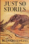 Just So Stories Illustrated Edition