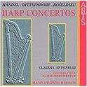 Handel, Dittersdorf, Boieldieu: Harp Concertos / Antonelli