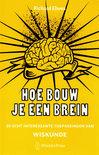 Hoe Bouw Je Een Brein