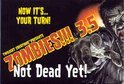 Zombies 3.5 : Not Dead Yet!