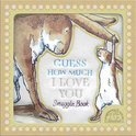 Guess How Much I Love You - Snuggle Book
