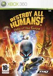 Destroy All Humans! - Path of the Furon