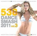 538 Dance Smash 2011 Vol. 3