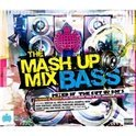 Mash Up Mix Bass