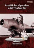 Israeli Air Force Operations in the 1956 Suez War, 29 October-8 November 1956