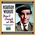 Norman Wisdom: Don T Laugh At Me