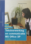 Tekstverwerking en communicatie MS Office XP / Theorieboek