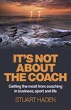 It's Not about the Coach (ebook)