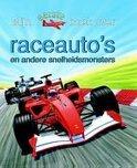 Mijn Eerste Boek Over Raceauto'S En Andere Snelheidsmonsters