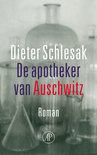 De Apotheker Van Auschwitz