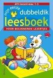 Mijn Eerste Dubbeldik Leesboek Voor Beginnende Lezertjes