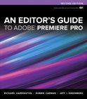An Editor's Guide to Adobe Premiere Pro