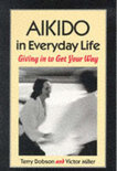 Aikido In Everyday Life