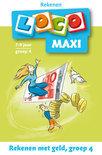 Loco Maxi / Rekenen met geld, groep 4