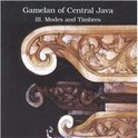 Gamelan of Central Java, Vol. 3: Modes and Timbres