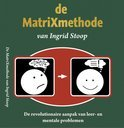 De Matrixmethode Van Ingrid Stoop / Druk Nd