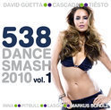 538 Dance Smash 2010 Vol. 1