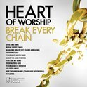 Heart of Worship: Break Every Chain