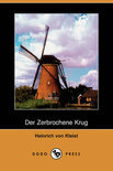 Der Zerbrochene Krug (Dodo Press)
