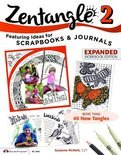 Zentangle 2: Featuring Ideas for Scrapbooks & Journals