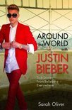 Around the World with Justin Bieber
