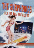 The Surphonics - Live At The Sunhouse