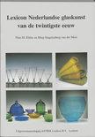 Lexicon Nederlandse glaskunst van de twintigste eeuw