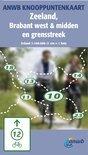 ANWB Knooppuntkaart / Zeeland, Brabant West, Midden en grensstreek