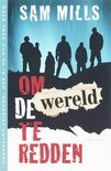 Om De Wereld Te Redden