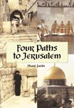 Four Paths To Jerusalem