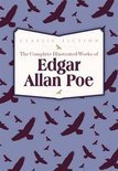 The Complete Illustrated Works of Edgar Allan Poe