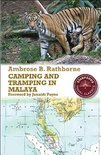 Camping And Tramping In Malaya