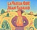 La Vasija Que Juan Fabrico = The Pot That Juan Built