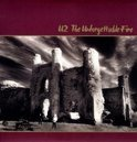 The Unforgettable Fire (180Gr)