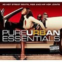 Pure Urban Essentials: 40 Hot Street Beats, R&B and Hip Hop