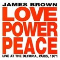 Love Power Peace: Live At Olympia, Paris 1971