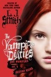 The Vampire Diaries: The Hunters 3: Destiny Rising