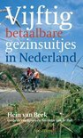 50 Betaalbare Gezinsuitjes In Nederland