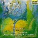 MacDowell, Liszt: Piano Concertos / Watts, Litton, Dallas
